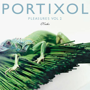 Portixol Pleasures Vol.2 - Noche