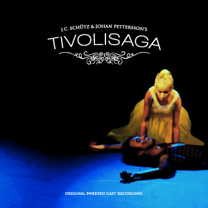 Tivolisaga - Original Swedish Cast Recording
